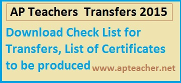 Check List for AP Teachers Transfers | List of Transfer Certificates, Download  Check List for AP Teachers Transfers 2015