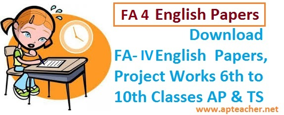 Download FA-IV English  VI to X Class Question Papers 2017 AP & TS , FA-IV English Question Papers