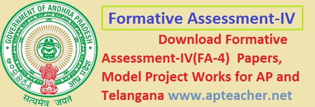 Formative Assessment -IV, FA-4, Question Papers 2015 AP and TS,  Question Papers  I to X class All Subjects AP and Telangana