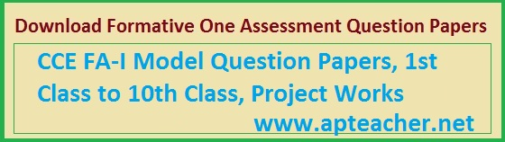Formative Assessment -I Question Papers 2015 AP and TS, FA-I Question Papers  I to V class All Subjects AP and Telangana
