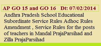 GO 15 and GO 16 Dt:07/02/2015 released by AP State Government for LP Telugu and Hindi post promotion to School Assistant Telugu and Hindi
