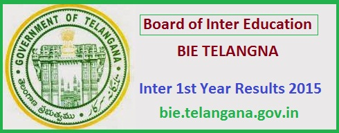 1st Year Inter Results 2015, bie.telangana.gov.in,           Inter First Year  Results, Telangana  Board of Intermediate Education(BIE)