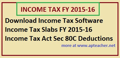 Income Tax  Software Fy 2015-16 Ay 2016-17 AP and TS Govt Employees,