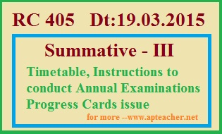 Rc 405 Summative Examination Timetable, Schedule , Telangana, Summative-III Time Table in Telangana
