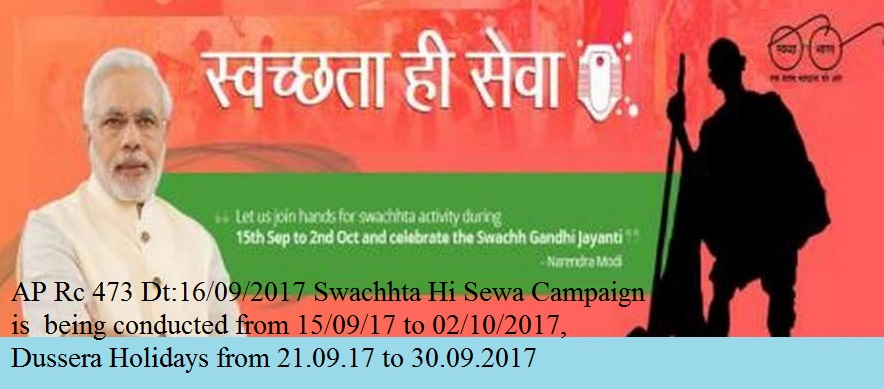 Rc.473 Dasara Holidays is from 21-9-2017 to 30-09-2017, AP Rc.473 Dasara Holidays Postponed, AP Swachh Hi Sewa Campaign Schedule