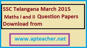 General Science Paper-2( Biological Sciences) 10th Class/SSC March 2015 Telangana Question Papers all subjects